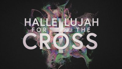 Easter Hallelujah for the Cross GRAPHIC-min (1)