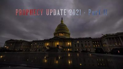 Prophecy Update 2021 Part 2 Center